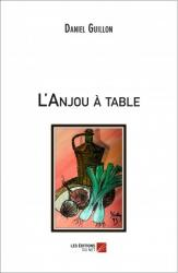 L anjou a table daniel guillon